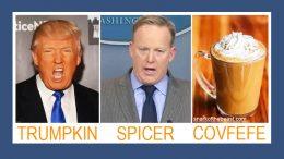 Trumpkin Spicer Covfefe